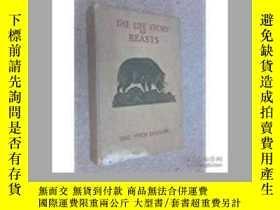 二手書博民逛書店The罕見Life Story of Beasts(埃裏克·達格