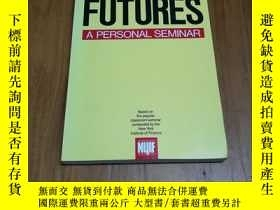二手書博民逛書店Futures:罕見A Personal Seminar 期貨: