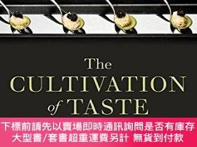 二手書博民逛書店The罕見Cultivation Of TasteY255174 Christel Lane Oxford U