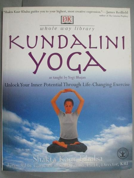 【書寶二手書T8/體育_XFN】Kundalini Yoga: Unlock Your Inner Potential