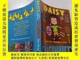二手書博民逛書店Daisy罕見and the Trouble with coconuts:黛西和椰子的麻煩.Y212829 不