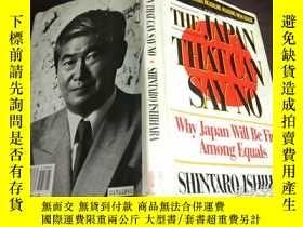 二手書博民逛書店英法德意等外文原版罕見THE JAPAN THAT CAN SAY NO 1991年 大32開硬精裝Y2745