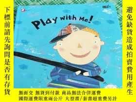 二手書博民逛書店Play罕見with me!(精裝本 24開 詳情看圖)Y246081 請閱圖 請閱圖