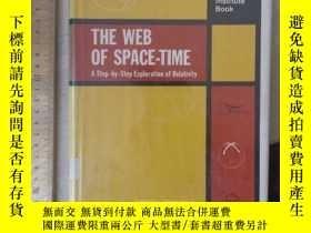 二手書博民逛書店The罕見web of space time history of science physics step by