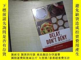 二手書博民逛書店DELAY罕見DON T DENY (未拆封)Y180897 不