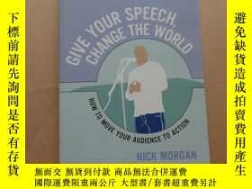二手書博民逛書店Give罕見Your Speech, Change the World: How To Move Your Aud