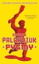 二手書博民逛書店 《Pygmy》 R2Y ISBN:0307477509│Random House Digital, Inc.