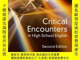 二手書博民逛書店Critical罕見Encounters In High Sch