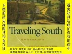 二手書博民逛書店Traveling罕見South-南行Y436638 John D. Cox University Of Ge