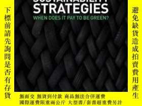 二手書博民逛書店Sustainability罕見Strategies: When Does It Pay To Be Green?