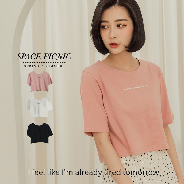 短版T Space Picnic|MIT-tired tomorrow字母短版短袖上衣(預購)【A20041006】