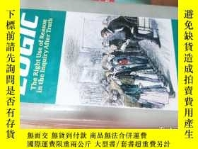 二手書博民逛書店LOGIC:THE罕見RIGHT USE OF REASON IN THE INQUIRY AFTER TRUTH