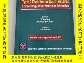 二手書博民逛書店TYPE罕見2 DIABETES IN SOUTH ASIANS:EPIDEMIOLOGY, RISK FACTO