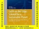 二手書博民逛書店Earth罕見on the Edge: Science for a Sustainable PlanetY40