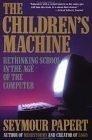 二手書博民逛書店《The Children's Machine: Rethink