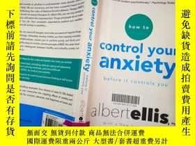 二手書博民逛書店How罕見To Control Your Anxiety Before It Controls YouY197