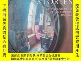 二手書博民逛書店Restoration罕見Stories: Patina and Paint in Old London Hous