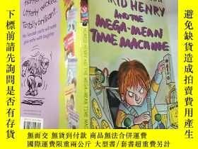 二手書博民逛書店horrid罕見henry and the mega mean time machine 可怕的亨利和 超級平均