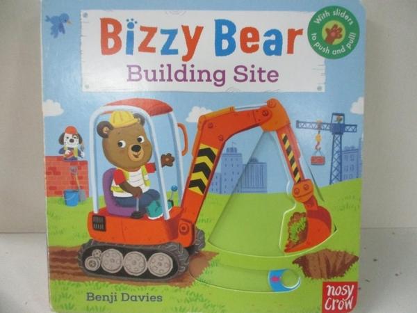 【書寶二手書T5/少年童書_D44】Bizzy Bear: Building Site_Benji Davies