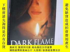 二手書博民逛書店Dark罕見Flame:the immortalsY146810