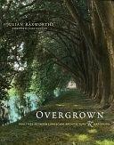 二手書博民逛書店《Overgrown: Practices between Landscape Architecture and Gardening》 R2Y ISBN:9780262038539