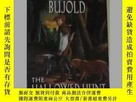 二手書博民逛書店英文原版罕見The Hallowed Hunt by Lois