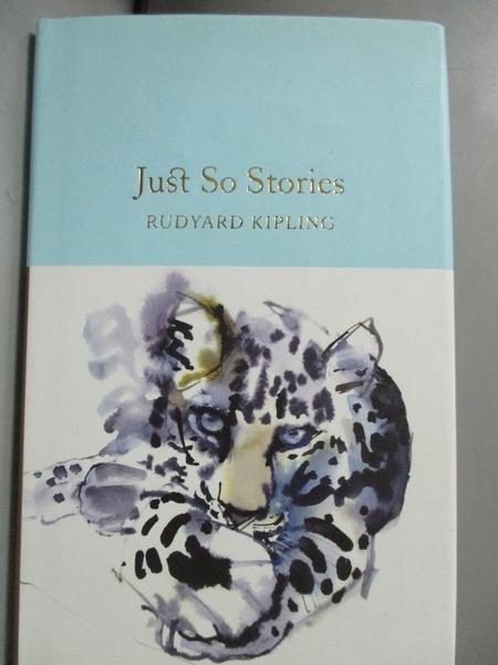 【書寶二手書T5/原文小說_MOC】Just So Stories_Clapham, Marcus (AFT)/ Kip