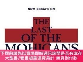 二手書博民逛書店New罕見Essays On The Last Of The Mohicans (the American Nov