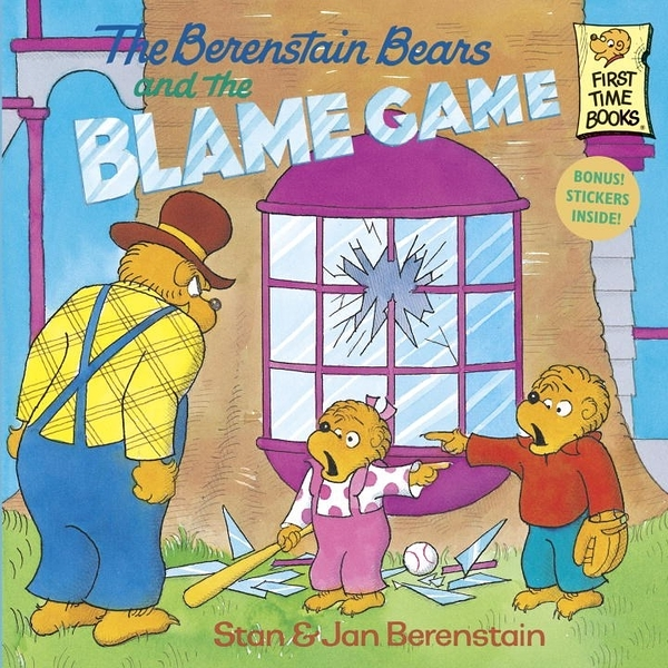 The Berenstain Bears and the Blame Game (英文版)