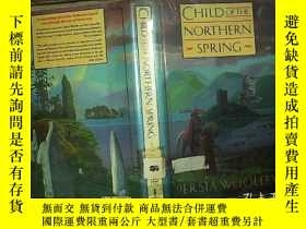 二手書博民逛書店CHILD罕見OF THE NORTHERN SPRING 16