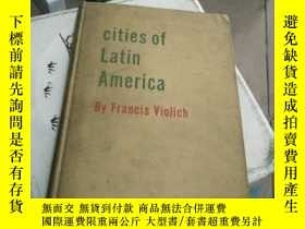 二手書博民逛書店cities罕見of Latin America【精裝16開】Y185017 cities of Latin