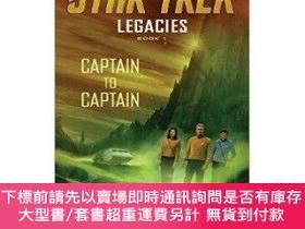 二手書博民逛書店罕見原版 Legacies: Book 1: Captain to Captain Star Trek:Y45