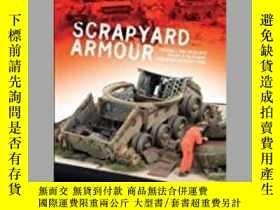 二手書博民逛書店Scrapyard罕見Armour (slight damage)-廢料場裝甲(輕微損壞)Y414958