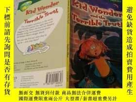 二手書博民逛書店Kid罕見Wonder and the Terrible Truth:孩子的好奇和可怕的真相Y200392