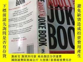 二手書博民逛書店THE罕見ULTIMATE ADULT ONLY JOKE BOOK(終極成人笑話書)外文版Y212829