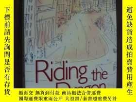二手書博民逛書店Riding罕見the Dragon: A Practical