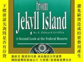 二手書博民逛書店The罕見Creature From Jekyll Island: A Second Look At The Fe