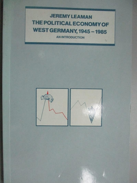 【書寶二手書T3/大學商學_KJI】The political economy of West Germany, 194