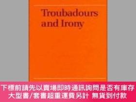 二手書博民逛書店Troubadours罕見And IronyY255174 Simon Gaunt Cambridge Uni