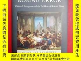 二手書博民逛書店Roman罕見Error: Classical Receptio