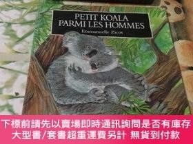 二手書博民逛書店PETIT罕見KOALA PARMI LES HOMMESY204356 PETIT KOALA PARMI