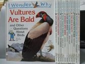 【書寶二手書T7/少年童書_RGY】I Wonder Why-Vultures are Bald_Zips Have T