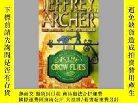 二手書博民逛書店As罕見the Crow Flies 由於烏鴉的飛翔Y16005