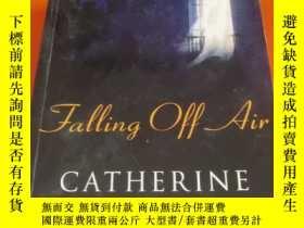 二手書博民逛書店Falling罕見Off Air by Catherine Sa
