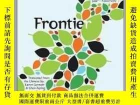 二手書博民逛書店邊疆罕見殘雪 英譯本 英文原版 世界超現實主義文學 Frontier Can XueY335736 Can X