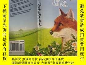 二手書博民逛書店The罕見fox cub bold :狐貍精Y200392