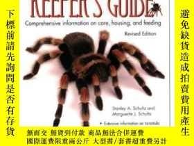 二手書博民逛書店The罕見Tarantula Keeper s GuideY364682 Stanley A. Schultz