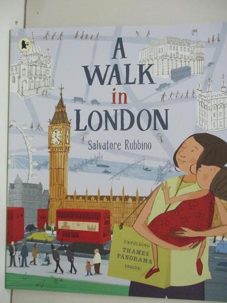 【書寶二手書T1/少年童書_D29】A Walk in London_Salvatore Rubbino