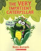 【麥克書店】THE VERY IMPATIENT CATERPILLAR/ 英文繪本《主題:昆蟲.幽默》**故事老師最愛