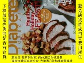 二手書博民逛書店Diabetes罕見Forecast Magazine 2013 11 糖尿病預測飲食健康生活雜誌Y14610